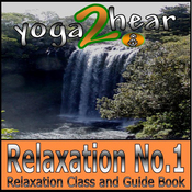 Relaxation No.1.: Class and Guide Book. (Unabridged) audiobook download