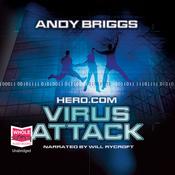 Hero.com: Virus Attack (Unabridged) audiobook download