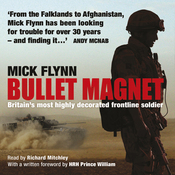 Bullet Magnet: Britain's Most Highly Decorated Frontline Soldier audiobook download