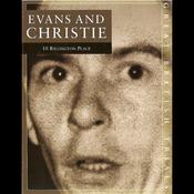 The Trial of Evans & Christie: 10 Rillington Place (Unabridged) audiobook download