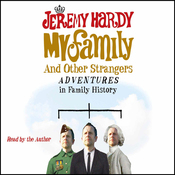 My Family and Other Strangers: Adventures in Family History audiobook download