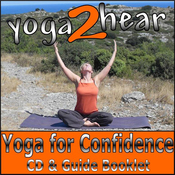 Yoga for Confidence: Easy Yoga Breathing, Yoga Gestures and Visualisations audiobook download