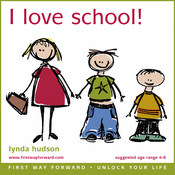 I Love School: Help Children Settle Down Happily in Nursery School or audiobook download