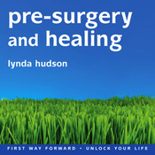 Pre-Surgery and Healing audiobook download