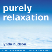 Purely Relaxation: Relax Deeper Than You Thought Possible audiobook download