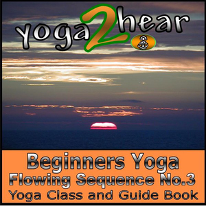 Beginners-yoga-flowing-sequence-no3-yoga-class-and-guide-book-unabridged-audiobook