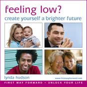 Feeling Low? Create yourself a Brighter Future: Let Go of Unwanted Anxious Feelings and Negative Thoughts for adults (Unabridged) audiobook download