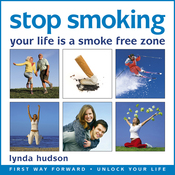 Stop Smoking: Your Life Is a Smoke-Free Zone audiobook download