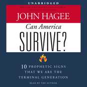 Can America Survive?: 10 Prophetic Signs That We Are the Terminal Generation (Unabridged) audiobook download