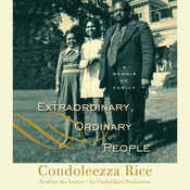 Extraordinary, Ordinary People: A Memoir of Family audiobook download