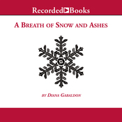 A Breath of Snow and Ashes (Unabridged) audiobook download
