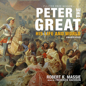 Peter the Great: His Life and World (Unabridged) audiobook download