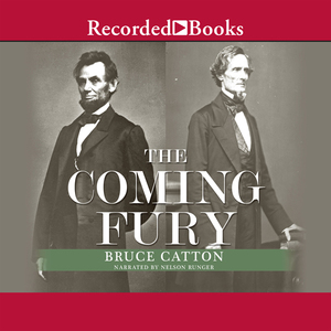 The-coming-fury-the-centennial-history-of-the-civil-war-volume-1-unabridged-audiobook