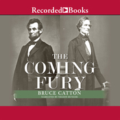 The Coming Fury: The Centennial History of the Civil War, Volume 1 (Unabridged) audiobook download