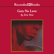 Gets No Love (Unabridged) audiobook download