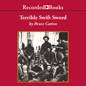 Terrible Swift Sword: The Centennial History of the Civil War, Vol. 2 (Unabridged) audiobook download