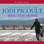 Sing You Home (Unabridged) audiobook download