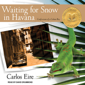 Waiting for Snow in Havana: Confessions of a Cuban Boy (Unabridged) audiobook download