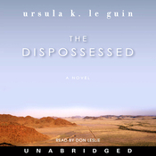 The Dispossessed: A Novel (Unabridged) audiobook download