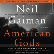 American Gods: The Tenth Anniversary Edition (A Full Cast Production) (Unabridged) audiobook download