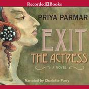 Exit the Actress (Unabridged) audiobook download