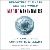 Macrowikinomics: Rebooting Business and the World (Unabridged) audiobook download