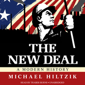 The New Deal: A Modern History (Unabridged) audiobook download