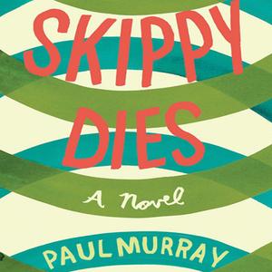 Skippy-dies-unabridged-audiobook