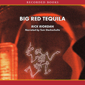 Big Red Tequila: A Tres Navarre Mystery, Book 1 (Unabridged) audiobook download