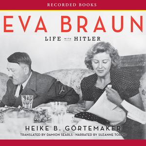 Eva-braun-life-with-hitler-unabridged-audiobook