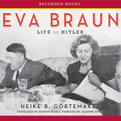 Eva Braun: Life with Hitler (Unabridged) audiobook download