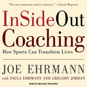 InSideOut Coaching: How Sports Can Transform Lives (Unabridged) audiobook download