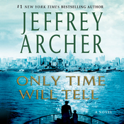 Only Time Will Tell: The Clifton Chronicles, Book 1 (Unabridged) audiobook download