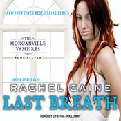 Last Breath: Morganville Vampires, Book 11 (Unabridged) audiobook download