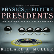 Physics for Future Presidents: The Science Behind the Headlines (Unabridged) audiobook download