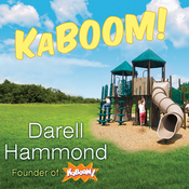 KaBOOM!: How One Man Built a Movement to Save Play (Unabridged) audiobook download