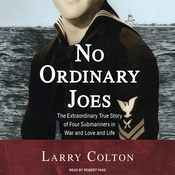 No Ordinary Joes: The Extraordinary True Story of Four Submariners in War and Love and Life (Unabridged) audiobook download