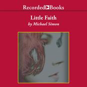 Little Faith (Unabridged) audiobook download