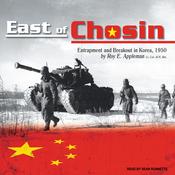 East of Chosin: Entrapment and Breakout in Korea, 1950 (Unabridged) audiobook download