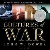 Cultures of War: Pearl Harbor / Hiroshima / 9-11 / Iraq (Unabridged) audiobook download