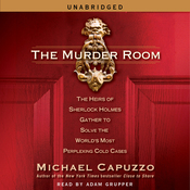 The Murder Room: The Heirs of Sherlock Holmes Gather to Solve the World's Most Perplexing Cold Cases (Unabridged) audiobook download