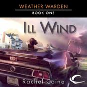 Ill Wind: Weather Warden, Book 1 (Unabridged) audiobook download