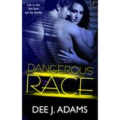 Dangerous Race (Unabridged) audiobook download