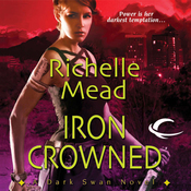Iron Crowned: Dark Swan, Book 3 (Unabridged) audiobook download