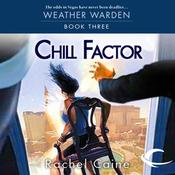 Chill Factor: Weather Warden, Book 3 (Unabridged) audiobook download
