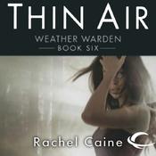 Thin Air: Weather Warden, Book 6 (Unabridged) audiobook download