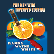 The Man Who Invented Florida: Doc Ford #3 (Unabridged) audiobook download
