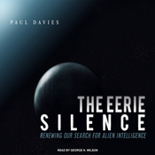 The Eerie Silence: Renewing Our Search for Alien Intelligence (Unabridged) audiobook download