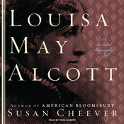 Louisa May Alcott: A Personal Biography (Unabridged) audiobook download
