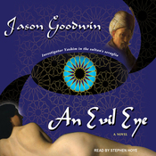 An Evil Eye: Yashim the Eunuch Series, Book 4 (Unabridged) audiobook download